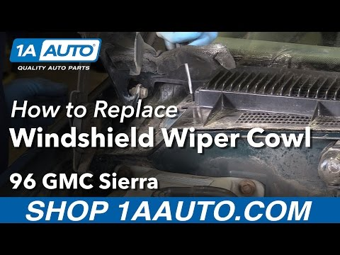 How to Install Replace Windshield Wiper Cowl Cover 1996 GMC Sierra K1500
