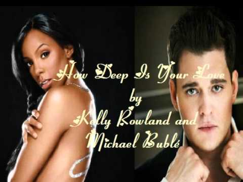 Tekst piosenki Michael Buble & Kelly Rowland - How Deep Is Your Love po polsku