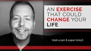 Day 54 - An Exercise That Could Change Your Life