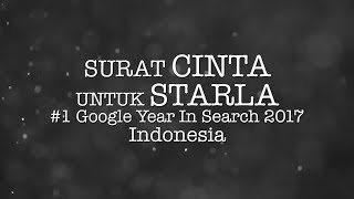 Surat Cinta Untuk Starla - #1 Google Year In Search 2017, Indonesia