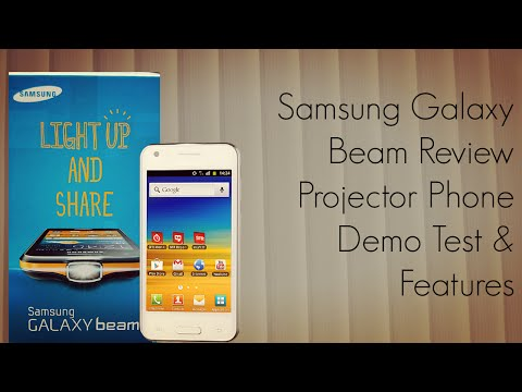 Samsung Galaxy Beam Review Projector Phone Demo Test & Features