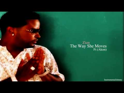 Zion Ft (Akon) - The Way She Moves [INSTRUMENTAL] + Download Link