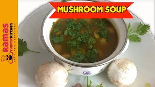 Hi Friends :) Welcome to Rama's Yummy Kitchen ! Click Here to Subscribe : https://goo.gl/4p1MKX Mushroom Soup Recipe in ...
