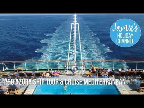 P&O Azura Mediterranean Cruise