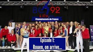 Bois-Colombes France  city photos : BCT92 à Rouen - Championnats de France - Episode 1 - Rouen, on arrive...