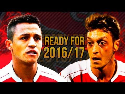 Mesut Özil & Alexis Sanchez 2016 |Ready For 2016/17| HD | 1080p