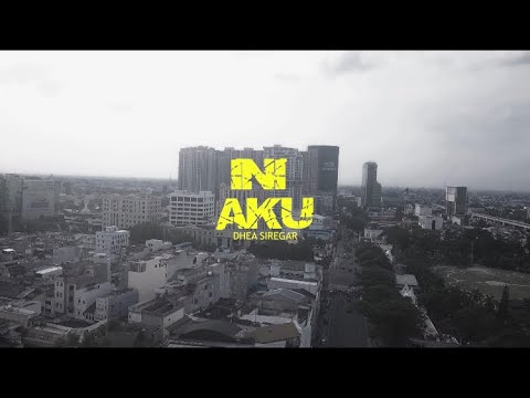 Dhea Siregar - Ini Aku [ Official Music Video ]