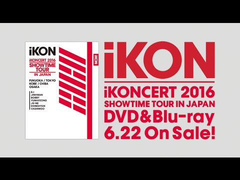 iKON - iKONCERT 2016 SHOWTIME TOUR IN JAPAN (Trailer PART 1)