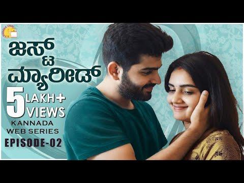 Just Married | Episode 2 | Kannada Web Series 2020 | Kannada Romantic Comedy |  Kadakk Chai