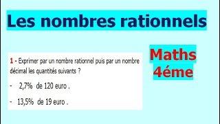 Maths 4ème - Les nombres rationnels Exercice 1