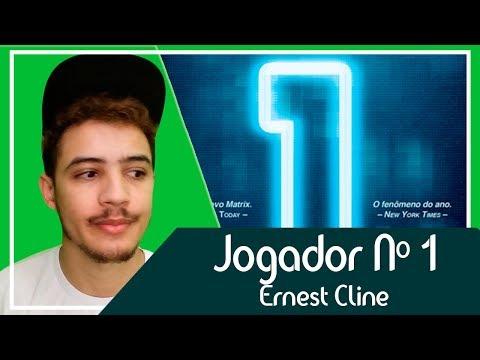Jogador Nº1 - Ernest Cline | Patrick Rocha