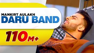 Video Daru Band | Mankirt Aulakh feat Rupan Bal | official Video | Latest Punjabi Viral songs 2018 MP3, 3GP, MP4, WEBM, AVI, FLV Agustus 2018