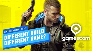 Cyberpunk 2077 is A Different Game Depending on Your Build - Gamescom 2019 by IGN