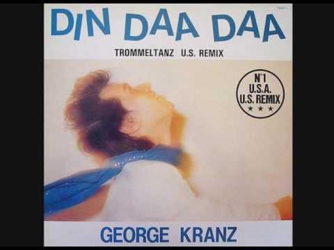 George Kranz - Din Daa Daa (Us Remix, 1983)
