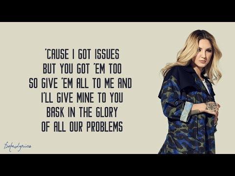 Issues - Julia Michaels (Lyrics)