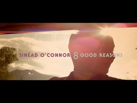 Sinead O'Connor - '8 Good Reasons'