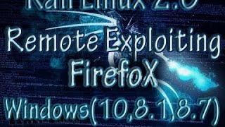 "Kali Linux 2.0 Tutorials : Remote Exploiting Firefox Browser (Windows 10/8.1/8/7/Vista/XP)Hack any computer using metasploit on kali linux 2.0More Details on : http://www.k4linux.com/2016/03/kali-linux-tutorials-hack-windows-computers.html""If you'd like more tutorials about kali linux 2.0, please subscribe to my channel to check out my upcoming videos"".Visit : k4linux.comLike : fb.com/k4linuxFollow : Twitter.com/k4linuxSuscribe & share for more videos.Thank's."