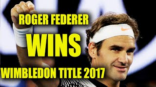 Roger Federer won Wimbledon title 2017 by beating Marin Cilic 6-3, 6-1, 6-4 in 1 hour and 41 minutes. Its Federer's eighth...