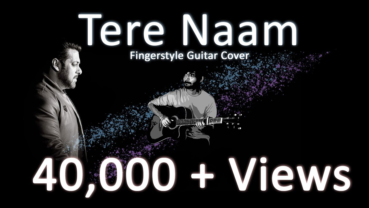 Tere Naam | Fingerstyle Guitar Cover