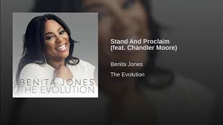 Video Benita Jones Feat. Chandler Moore - Stand And Proclaim MP3, 3GP, MP4, WEBM, AVI, FLV Agustus 2018