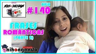 Frases românticas - FRASES ROMÂNTICAS (PARTE 2) - AULA #140