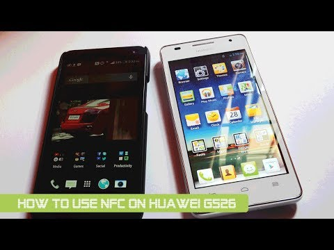 How to use NFC on Huawei Ascend G526