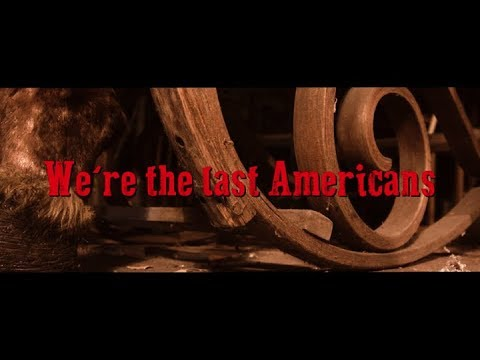 American Murder Song Video Series – The Last Americans