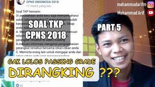 Download Video (Part 5) BOCORAN SOAL TKP CPNS 2018 (TES KARAKTERISIK PRIBADI) FULL PEMBAHASAN MP3 3GP MP4