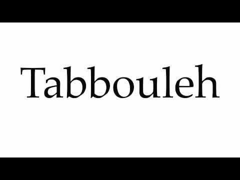 How to Pronounce Tabbouleh