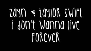Zayn Malik & Taylor Swift - I Don't Wanna Live Forever Lyrics (Fifty Shades Darker) Video