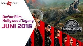 Nonton Daftar Film Hollywood Tayang Juni 2018   Bookmyshow Indonesia Film Subtitle Indonesia Streaming Movie Download