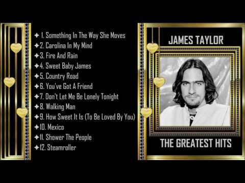 James Taylor ༺♥༻ Greatest Hits ༺♥༻ Full Album \