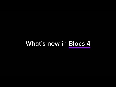 What's New In Blocs 4