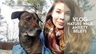 Vlog: Nature Walk, Anxiety, and Beliefs by Stoney Sprite