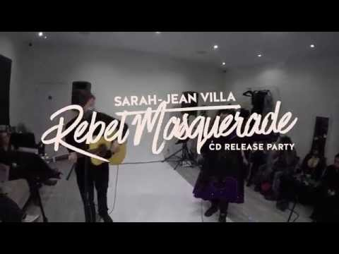 Sarah-Jean Villa - Rebel Masquerade CD Release Party - Guided By The Light and bonus footage