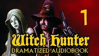 Witch Hunter - Dramatized Audiobook Chapter 1