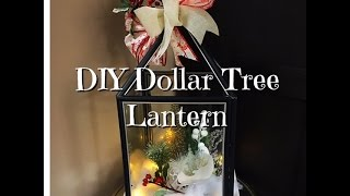 DIY Dollar Tree Holiday Lantern How-To