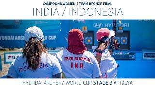 Video India v Indonesia – Compound Women's Team Bronze Final | Antalya 2016 MP3, 3GP, MP4, WEBM, AVI, FLV November 2018