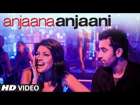 Anjaana Anjaani Title Song    Ranbir Kapoor, Priyanka Chopra   Vishal Dadlani & Shilpa Rao