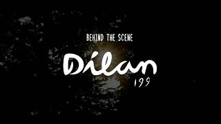 behind the scene Dilan 1990