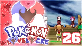 Pokemon LoveLocke Let's Play w/ aDrive and aJive Ep26 JULIETS BIG STEP | Pokemon ORAS by aDrive