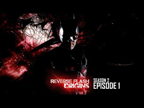 Reverse Flash: Origins Season 2 - Episode 1