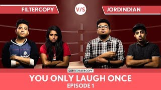 Video FilterCopy Vs JordIndian | YOLO: You Only Laugh Once | S01E01 | Ft Jordindian, Nayana & Banerjee MP3, 3GP, MP4, WEBM, AVI, FLV Mei 2018