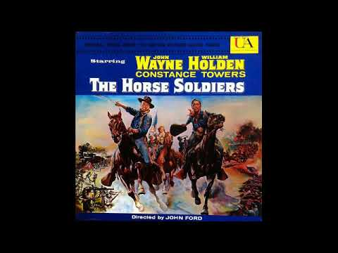 The Horse Soldiers - Suite (David Buttolph)