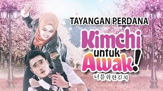 Nonton Kimchi Untuk Awak   Tayangan Perdana  Hd  Film Subtitle Indonesia Streaming Movie Download