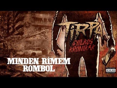 TIRPA - MINDEN RÍMEM ROMBOL