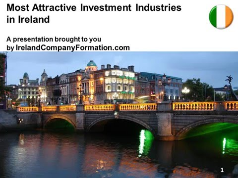 Most Attractive Investments Industries in Ireland