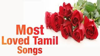 Most loved songs of Tamil Cinema - Jukebox