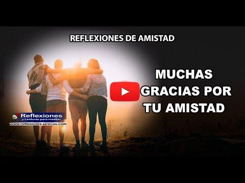 Frases de amistad - Muchas gracias por tu amistad - Reflexiones de amistad