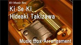 KiSeKiHideaki Takizawa Music Box